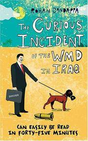 Curious Incident of WMD in Iraq