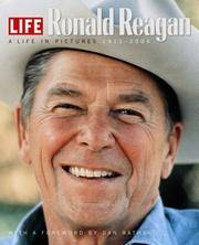 image of Life: Ronald Reagan: A Life in Pictures 1911-2004