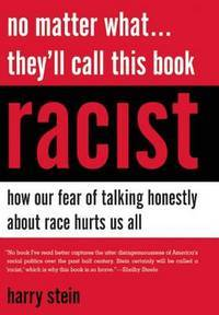 No Matter What They'll Call This Book Racist