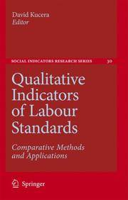 Qualitative Indicators of Labour Standards: Comparative Methods and Applications (Social...
