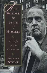 ALEC WILDER IN SPITE OF HIMSELF