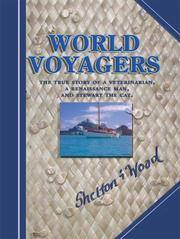 World Voyagers: The True Story of a Veterinarian, a Renaissance Man, and Stewart the Cat