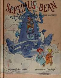 Septimus Bean and His Amazing Machine