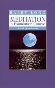 Meditation a Foundation Course