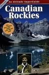 image of Canadian Rockies (Altitude Superguides (Paperback))