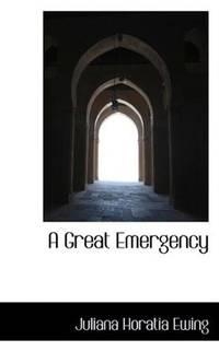 A Great Emergency