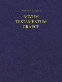Nestle-Aland Novum Testamentum Graece: Wide Margin (Greek Edition)