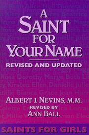 A Saint for Your Name: Saints for Girls.