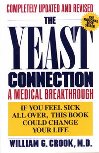The Yeast Connection : A Medical Breakthrough