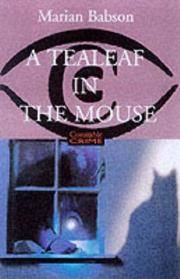 image of A Tealeaf in the Mouse (Constable crime)
