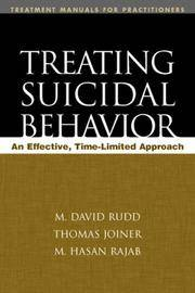 Treating Suicidal Behavior: An Effective, Time-Limited Approach (Treatment Manuals for...