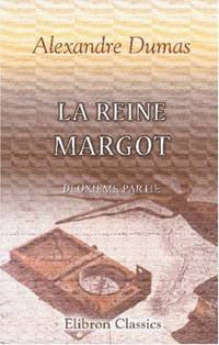 image of La Reine Margot: Deuxième partie (French Edition)
