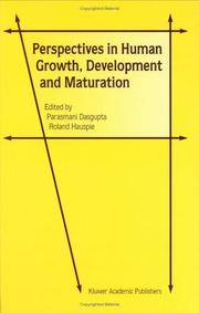 Perspectives in Human Growth, Development and Maturation by Parasmani Dasgupta and Roland Hauspie, Editors - 2001