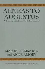 Aeneas to Augustus: A Beginning Latin Reader for College Students