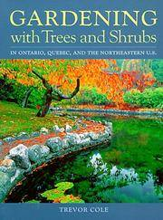 Gardening With Trees and Shrubs: In Ontario, Quebec, and the Northeastern U.S.