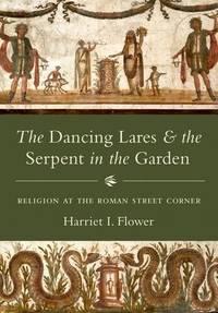 DANCING LARES AND SERPENT IN THE GARDEN