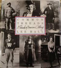 Common Threads: A Parade of American Clothing