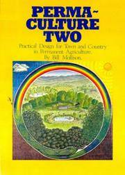 Permaculture Two: Practical Design for Town and Country in Permanent Agriculture