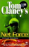 image of Virtual Vandals (Tom Clancy's Net Force; Young Adults, No. 1)