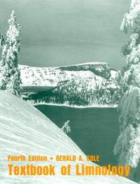Textbook of Limnology by  G. A Cole - Hardcover - 1994-06-01 - from Borgasorus Books, Inc (SKU: 0881338001-4)