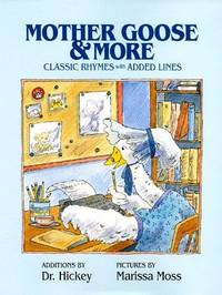 Mother Goose & More  Classic Rhymes with Added Lines