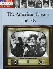 Our American Century: The American Dream: The 50s