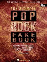 The Ultimate Pop/Rock Fake Book: C Edition (Fake Books)