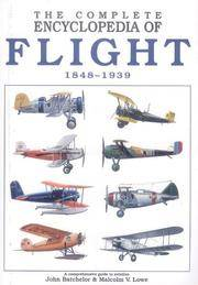 The Complete Encyclopdedia of Flight 1848-1939