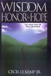 Wisdom Honor & Hope (The Inner Path to True Greatness)
