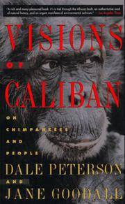 Visions of Caliban: On Chimpanzees and People