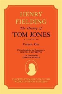 image of The History of Tom Jones A Foundling: Volume I (Hardback)