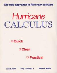 Hurricane Calculus: The New Approach to First Year Calculus