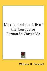 image of Mexico and the Life of the Conqueror Fernando Cortes V2