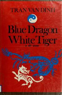 Blue Dragon White Tiger, A Tet Story