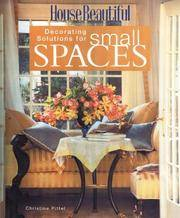 Decorating Solutions for Small Spaces by  Christine Pittel - Paperback - 2003 - from Dan A.Domike and Biblio.com