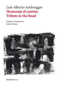 Homenaje al camino (Spanish Edition)