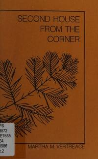 Second house from the corner by Martha M Vertreace - Paperback - Signed - 1986 - from Bobzbay (SKU: 061362)