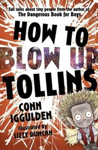 How To Blow Up Tollins