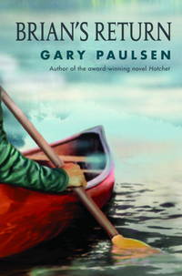 Brian's Return (A Hatchet Adventure) by  Gary Paulsen - Hardcover - from Good Deals On Used Books and Biblio.com