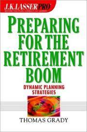 J.K. Lasser Pro preparing for the retirement boom. (The Wiley financial advisor series)