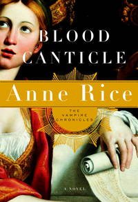 Blood Canticle (Vampire Chronicles) - Signed