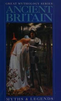 Ancient Britain (Great Mythology)