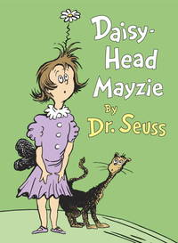 Daisy-Head Mayzie (Classic Seuss) by  Dr Seuss - Hardcover - from Mediaoutletdeal1 and Biblio.com
