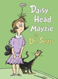 DAISY HEAD MAYZIE by SEUSS DR - Hardcover - from BookVistas and Biblio.com