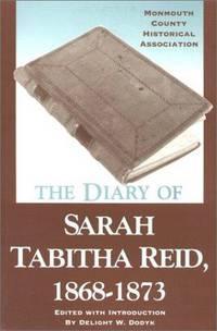 The Diary of Sarah Tabitha Reid, 1868-1873