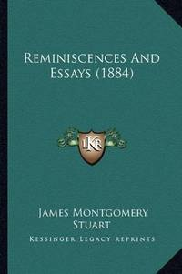 image of Reminiscences And Essays (1884)