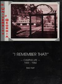 I remember that!: Campus life, the University of Georgia, 1959-1984