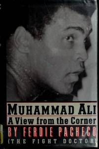 Muhammad Ali: a View From the Corner.