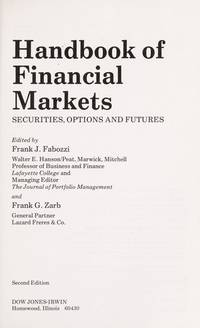 Handbook Of Financial Markets, Securities, Options and Futures