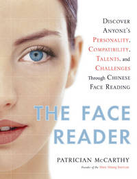 The Face Reader: Discover Anyone's Personality, Compatibility, Talents,  and Challenges...